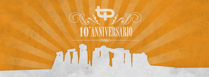 Tp Party - 6 Aprile 2013 La festa dei 10 anni di TP !