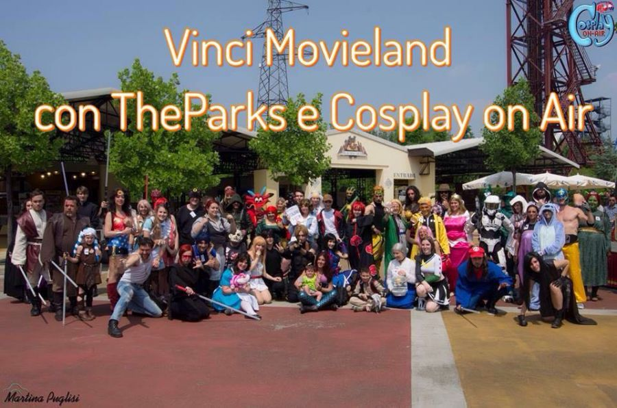 Movieland Park Vinci un biglietto per Movieland con TheParks.it e Cosplay On Air