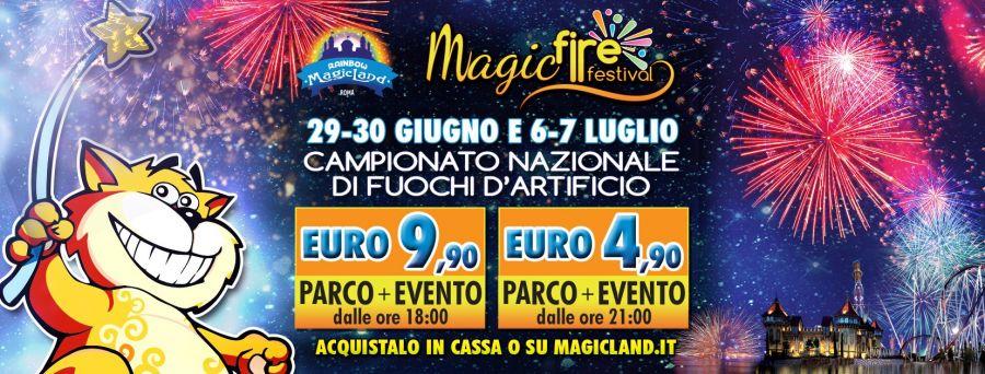 Rainbow MagicLand 29-30 giugno/6-7 luglio Magic Fire Festival!