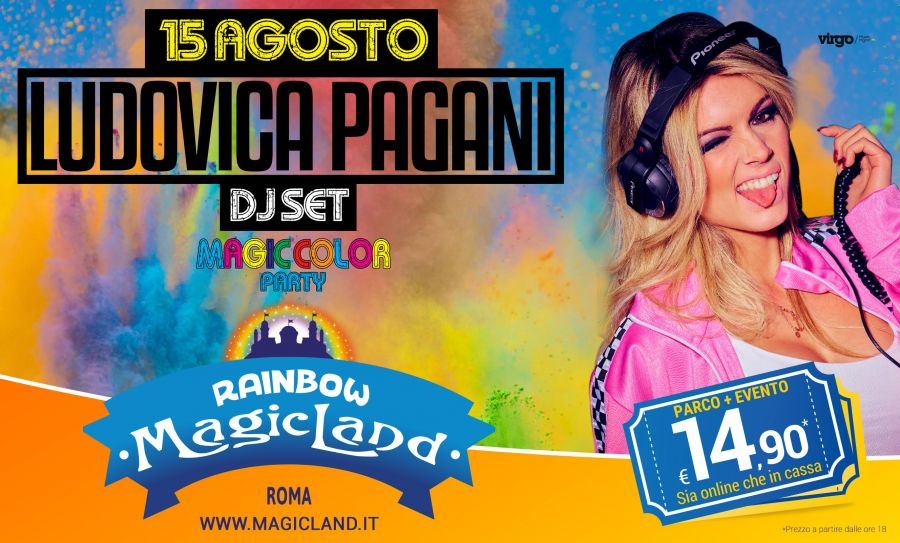 Rainbow MagicLand [FERRAGOSTO] Magic Color Party e DJ Set con Ludovica Pagani