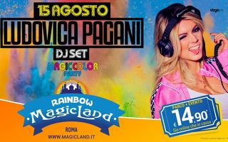 Rainbow MagicLand - [FERRAGOSTO] Magic Color Party e DJ Set con Ludovica Pagani