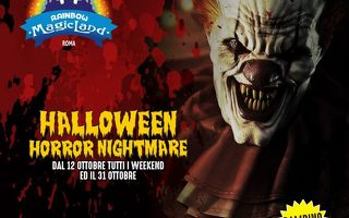 Rainbow MagicLand - Dal 12 ottobre Halloween Horror Nightmare